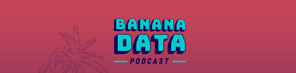 banana data podcast logo banner