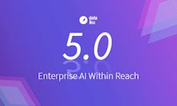 Dataiku 5.0: Enterprise AI Within Reach