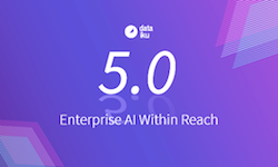 Dataiku 5.0: Enterprise AI Within Reach