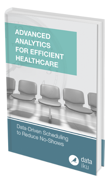 Advanced Analytics for Efficient Healthcare: Data Driven Scheduling to Reduce No-Shows [eBook]