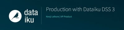 Webinar 16 | Production with Dataiku DSS 3