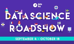 The Data Science Roadshow is ON!